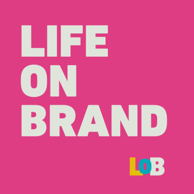 Life on Brand podcast: The Importance of Leadership & Role Models in Tech