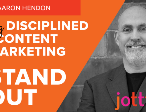 Using disciplined content marketing to help your business stand out