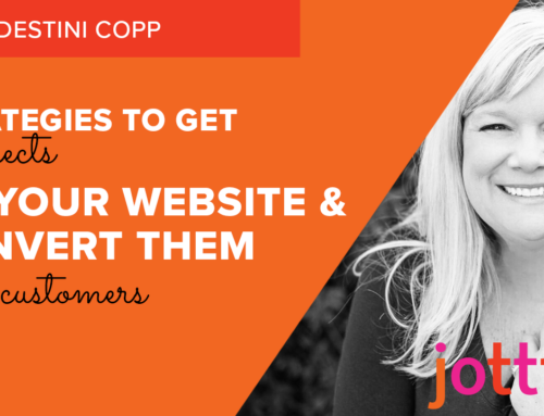 Strategies to get prospects to your website — and to convert them into customers